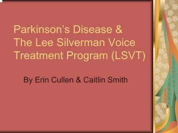 Parkinson's Disease & The Lee Silverman Voice Treatment Program ...
