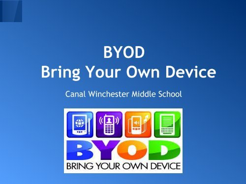 BYOD Bring Your Own Device - Canal Winchester Schools