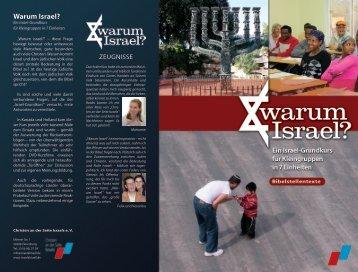 Bibelstellentexte zum Israel-Grundkurs Warum Israel? Warum Israel?