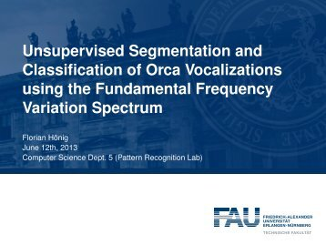 Unsupervised Segmentation and Classification of Orca ...