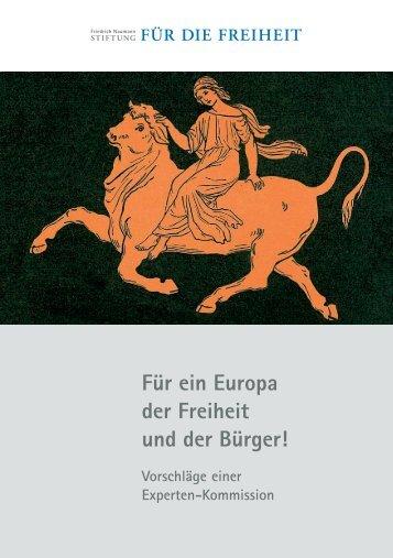 Für ein Europa der Freiheit und der Bürger! Vorschläge ... - fnf-europe