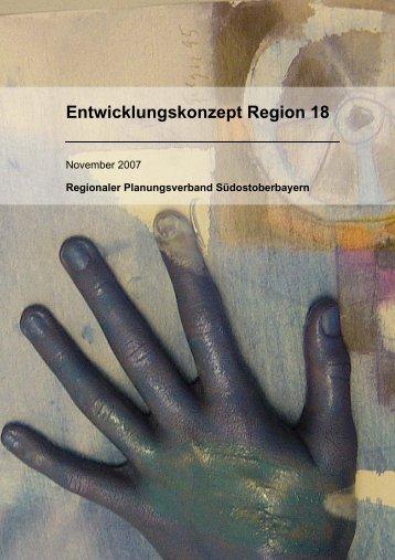 Entwicklungskonzept Region 18 - Regionaler Planungsverband ...