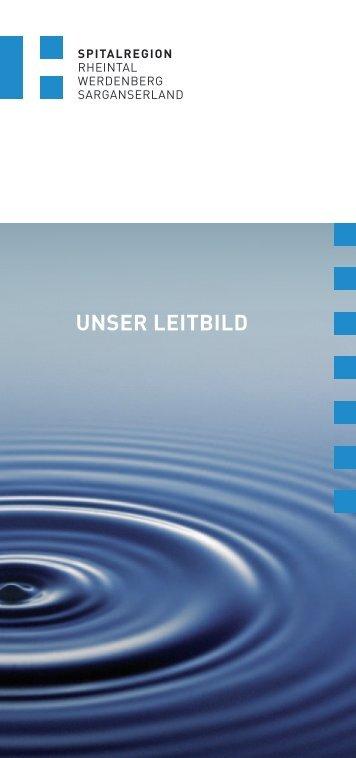 UNSER LEITBILD - Spitalregion Rheintal Werdenberg Sarganserland