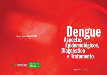 Dengue: aspectos epidemiológicos, diagnóstico e tratamento