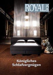 Königliches Schlafvergnügen