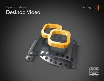 Desktop Video Manual.pdf - Blackmagic Design