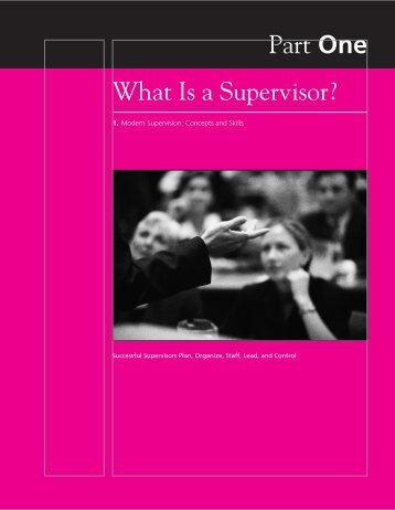 Part One What Is a Supervisor?