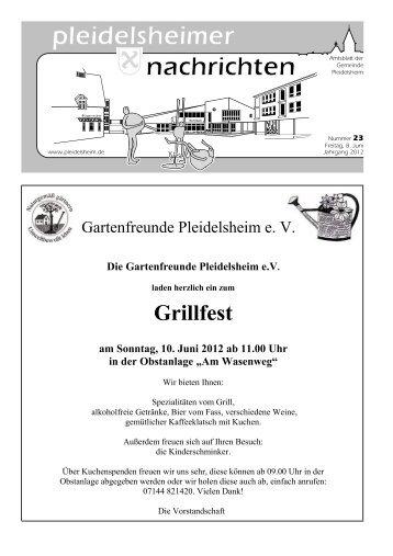 Grillfest am Sonntag, 10. Juni 2012 ab 11.00 Uhr in der Obstanlage