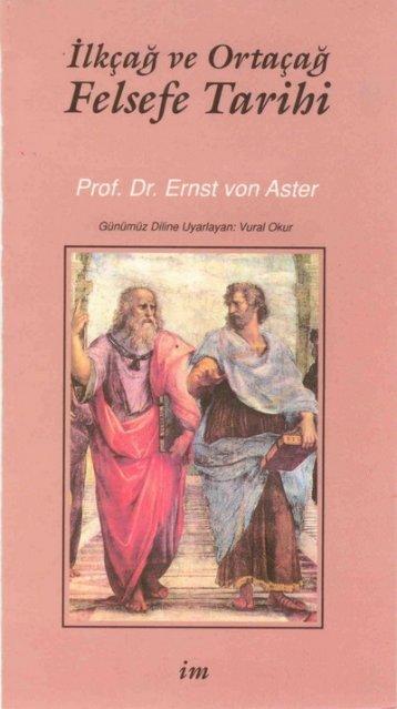 07- Felsefe Tarihi - E. V Aster (8.21MB) - Felsefe Bölümü