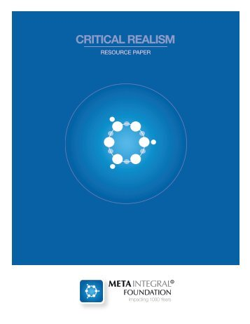 Critical Realism: A Synoptic Overview and Resource ... - MetaIntegral