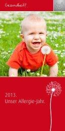 2013. Unser Allergie-Jahr. Gesundheit! - Akademie Kiz
