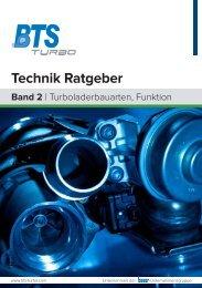 Technik Ratgeber Band 2 - Turboladerbauarten - BTS Turbo