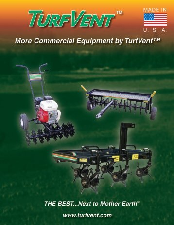 TurfVent SeriesTwo Lawn Aerator Models TV 32, TV 40, TV 48 The ...