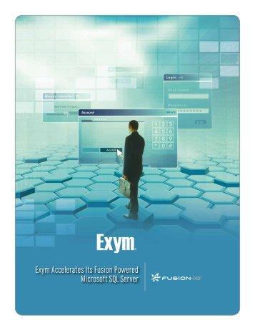 Exym Accelerates Its Fusion Powered Microsoft SQL Server - Fusion-io