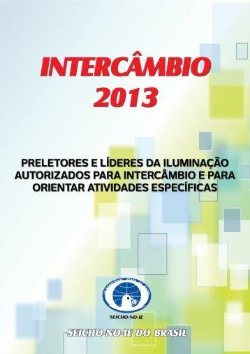 Intercâmbio 2013 - SEICHO NO IE DO BRASIL