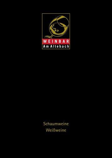 Schaumeine & Weissweine - Weinbar am Altebach