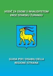 vodič za osobe s invaliditetom kroz istarsku ... - Istarska županija