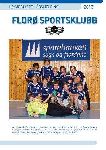 Årsmelding 2010 - Florø Sportsklubb
