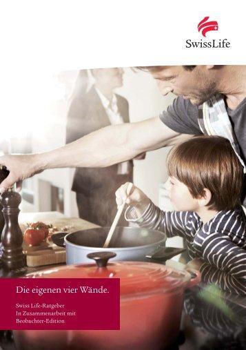 Swiss Life-Ratgeber: Die eigenen vier Wände