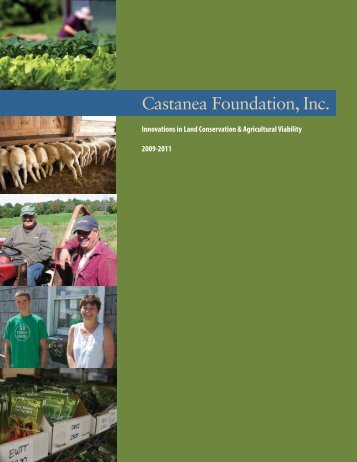 2009-2011 Project Report - Castanea Foundation