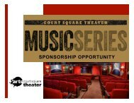 Consider a Court Square Theater Music Series Sponsorship