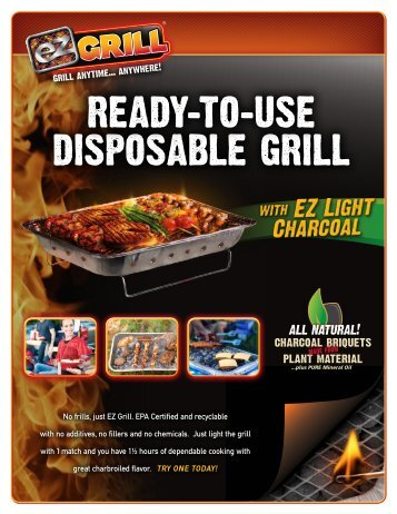 No frills, just EZ Grill. EPA Certified and recyclable with no additives ...