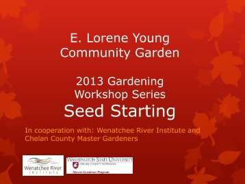 Seed Starting Workshop from February, 2013 Part A