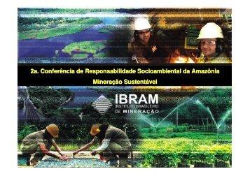 2a. Conferência de Responsabilidade Socioambiental da ... - Ibram