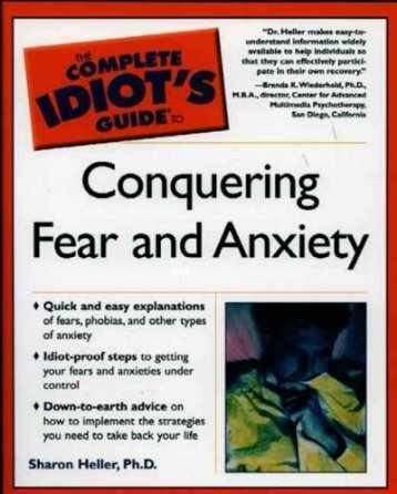 Complete Idiot's Guide to Conquering Fear and Anxiety