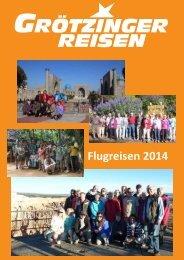 Flugreisen 2014 - Grötzinger Reisen