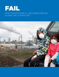 How tHe Keystone XL tar sands pipeLine FLunKs tHe ... - Sierra Club