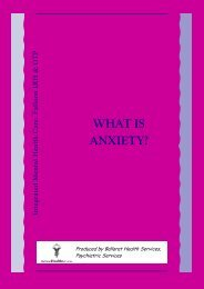 WHAT IS ANXIETY? - Ballarat Health Services