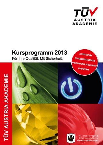 Download PDF Kursprogramm 2013 - TÜV Austria Akademie
