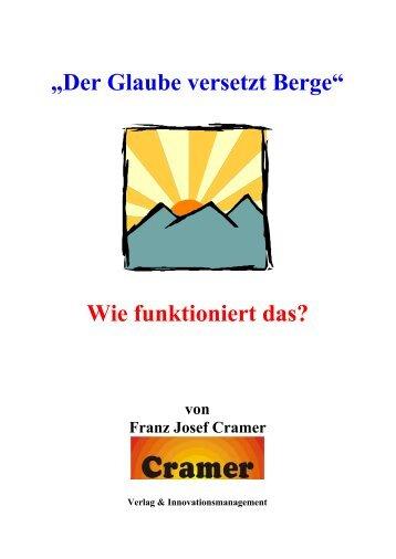 """""""Der Glaube versetzt Berge"""" Wie funktioniert das? - Froh & Frei Verlag"""