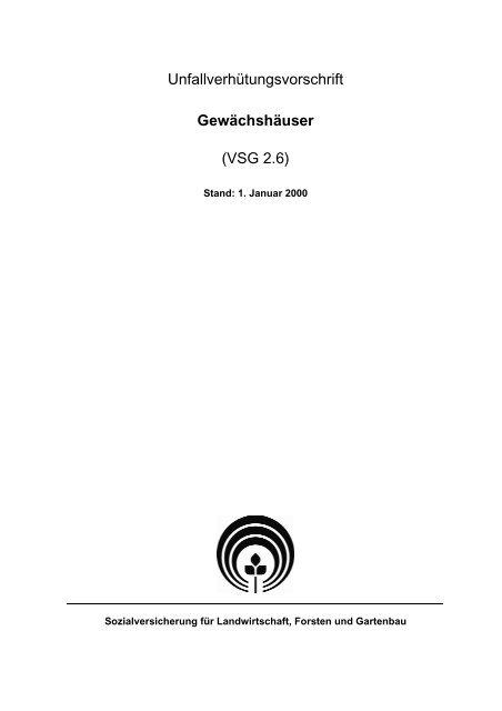 Unfallverhütungsvorschrift Gewächshäuser (VSG 2.6) - SVLFG