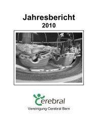 Jahresbericht 2010 - Vereinigung Cerebral