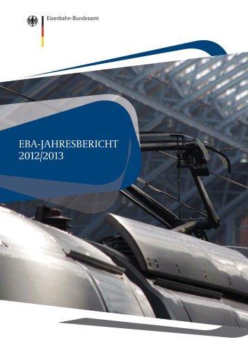 EBA-Jahresbericht 2012 / 2013 - Eisenbahn-Bundesamt - Bund.de