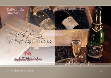 jetzt als PDF downloaden - G.H. WEHBER & Co.WEINKONTOR