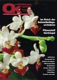 Im Reich der Schmetterlings- orchideen Pflanzstoff Hartriegel