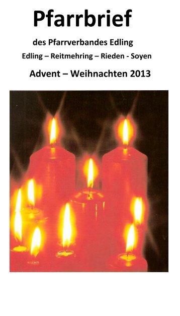 Pfarrbrief Edling - Reitmehring - Rieden Advent 2013 - Pfarrverband ...