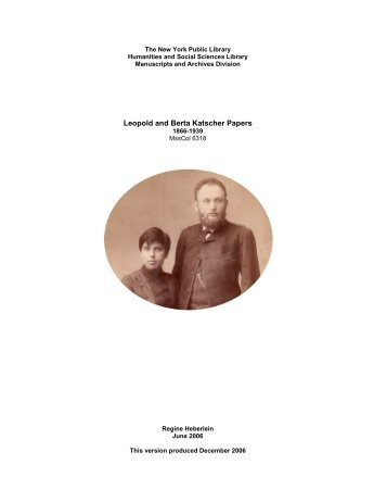 Guide to the Leopold and Berta Katscher Papers - New York Public ...