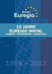 Broschuere 15 Jahre Euregio digital.pdf - Inntal Chiemsee ...