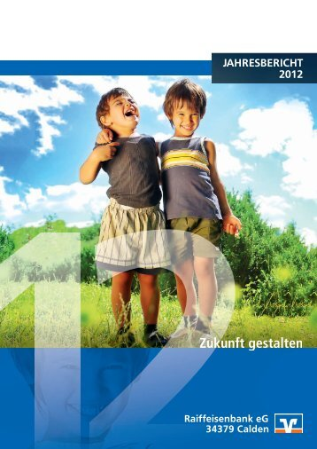 JAHRESBERICHT 2012 - Raiffeisenbank eG