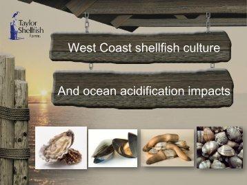 Shellfish Industry and Ocean Acidification (Bill Dewey)