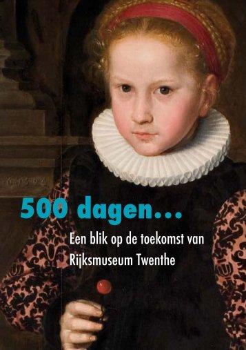 500 dagen… - Rijksmuseum Twenthe