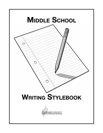 Middle School Writing Stylebook - Howard County Public Schools