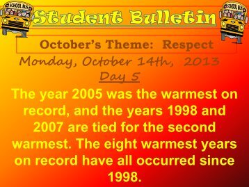 The year 2005 was the warmest on record, and the years 1998 and ...