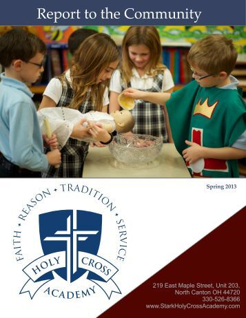 Report to the Community Spring 2013 - Holy Cross Academy ...