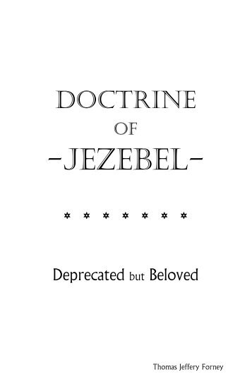 Doctrine of Jezebel: Deprecated - Angels 3 Bible HealthPage