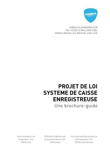 projet de loi systeme de caisse enregistreuse - Fédération Horeca ...